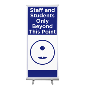 "Blue Staff And Students Only Beyond This Point 36""x84"" Popup Retractable Banner English (POP6)"
